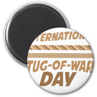 19th February - International Tug-of-War Day Magnet