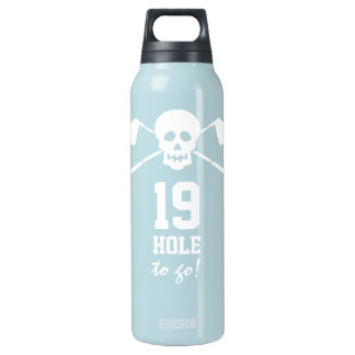19th Hole to Go! - Golf Skull Insulated Water Bottle