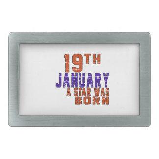 19th January a star was born Rectangular Belt Buckles