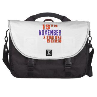 19th November a star was born Laptop Bag