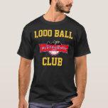 1,000 Ball Club T-shirt