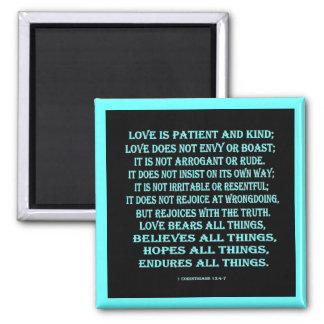 1 13:4 de los Corinthians - amor 7 Imán Cuadrado