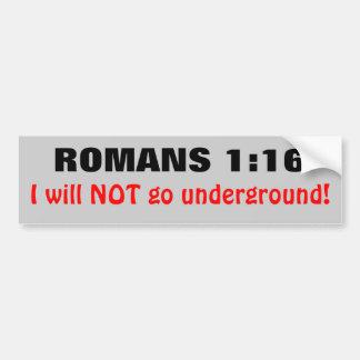 1:16 de los romanos no iré subterráneo etiqueta de parachoque