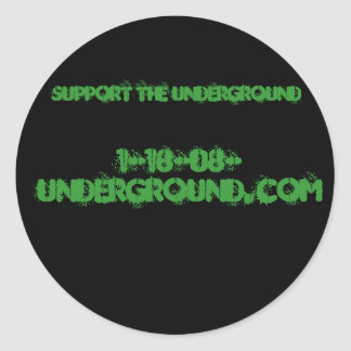 1-18-08-underground.com, support the underground classic round sticker