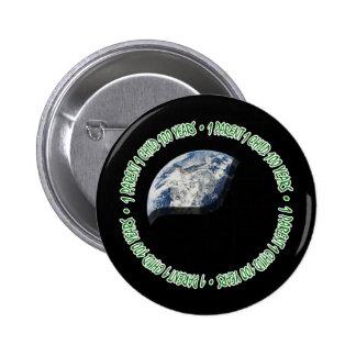 1 - 1 - 100 (earth) button