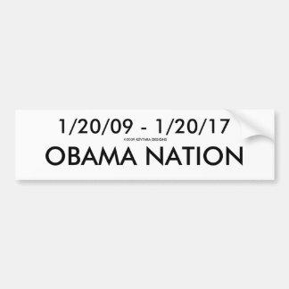 1/20/09 - 1/20/17, OBAMA NATION, 2009 KEYTARA ... BUMPER STICKER