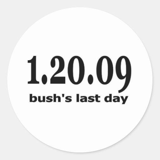 1 20 09 bushs el día pasado pegatina redonda