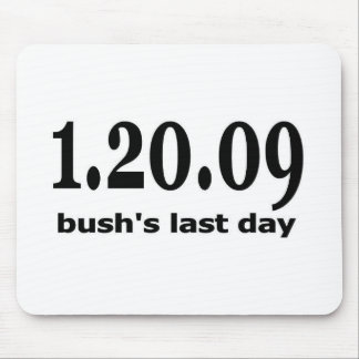 1 20 09 bushs last day mouse mats