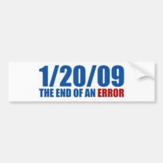 1/20/09 END OF AN ERROR BUMPER STICKER