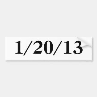 1/20/13 BUMPER STICKER