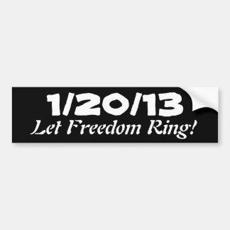 1/20/13; ¡Deje el anillo de la libertad! Pegatina De Parachoque