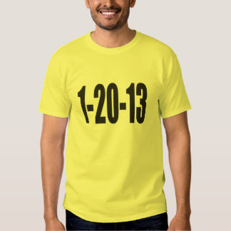 1-20-13 T-SHIRTS