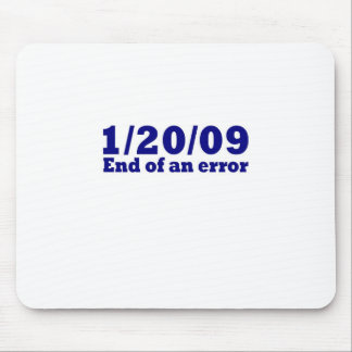 1/20/2009 End of An Error Mouse Pad