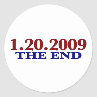 1-20-2009 The End Classic Round Sticker