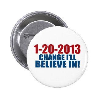 1-20-2013 el cambio cree pin redondo de 2 pulgadas