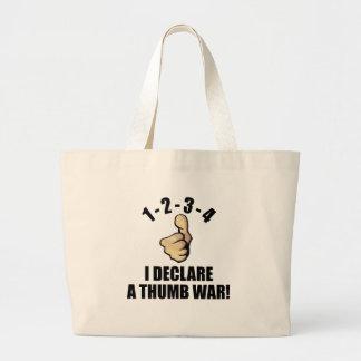 1-2-3-4 I Declare A Thumb War Large Tote Bag