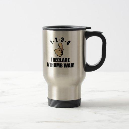 1-2-3-4 I Declare A Thumb War 15 Oz Stainless Steel Travel Mug
