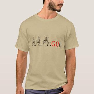 1...2...3...GO!! T-Shirt