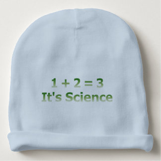 1 + 2 = 3. It's Science. Baby Beanie