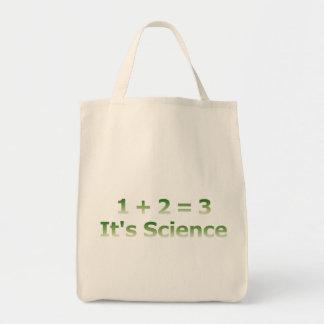 1 + 2 = 3. It's Science. Tote Bag