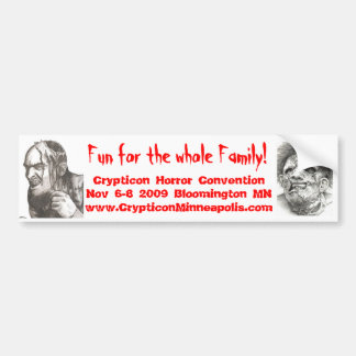 1, 2, Fun for the whole Family!, Crypticon Horr... Bumper Sticker