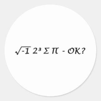 √-1 2³ ∑ ∏ - I Ate Some Pie Okay? Classic Round Sticker