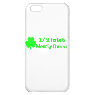 1/2 Irish Mostly Drunk Case For iPhone 5C