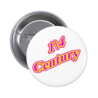 1\4 Century  Magenta Button