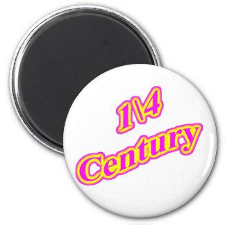 1\4 Century  Magenta Magnet