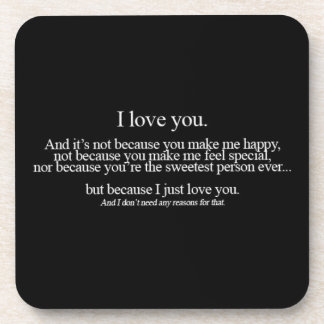 1_500 LOVE FOR NO REASON CUTE SAYINGS EXPRESSIONS DRINK COASTERS