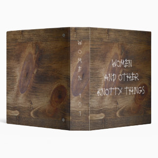 "1.5"" Binders Full of Women & Knotty Things"