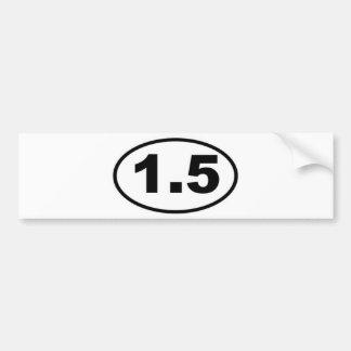 1.5 Mile Bumper Sticker Car Bumper Sticker