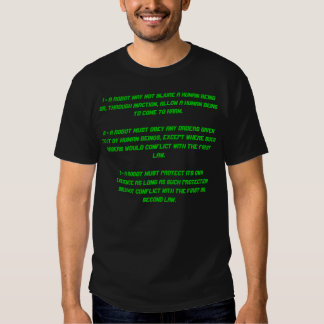 1 - A robot may not injure a human being or, th... Tees