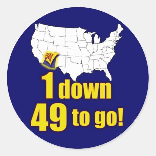 ¡1 abajo, 49 a ir! - Inmigración de Arizona Etiqueta Redonda