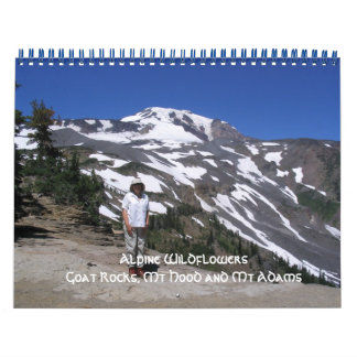 1, Alpine Wildflowers Goat Rocks, Mt Hood and M... Calendar