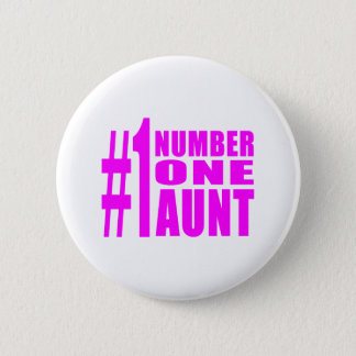 #1 Aunts Birthdays & Christmas : Number One Aunt Pinback Button