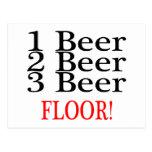 1 Beer 2 Beer 3 Beer Floor Postcards