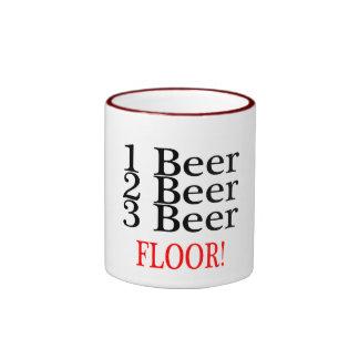 1 Beer 2 Beer 3 Beer FLOOR Ringer Mug