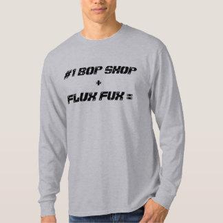 #1 BOP SHOP +, FLUX FUX = T-Shirt