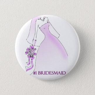 #1 Bridesmaid Button