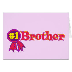 Greeting Card with #1 Brother Award design