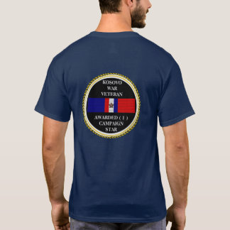 1 CAMPAIGN STAR KOSOVO WAR VETERAN T-Shirt