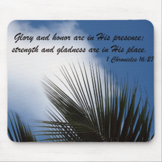 1 Chronicles 16:27 Mouse Pad