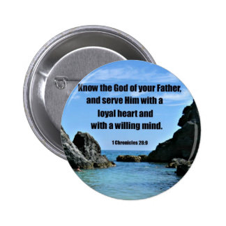 1 Chronicles 28 9 Know the God of your Father Pinback Buttons