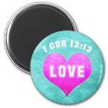 1 Cor 13:13 LOVE Christian Bible Verse Religious Fridge Magnet