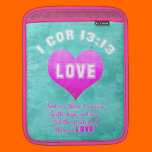 1 Cor 13:13 LOVE Christian Bible Verse Religious Sleeve For iPads