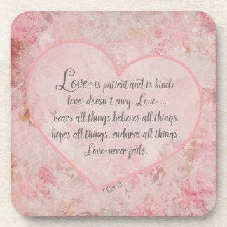 1 Cor 13 - Love is Patient Love is Kind Beverage Coaster