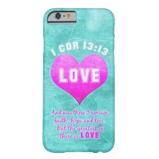 1 corazón 13: El más grande es cita del verso de Funda De iPhone 6 Barely There