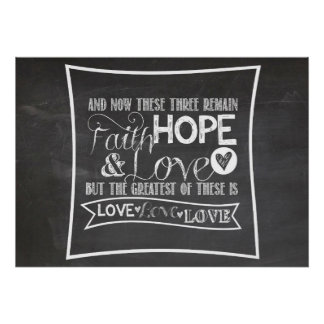 1 Corinthians 13:13 - Chalkboard Poster
