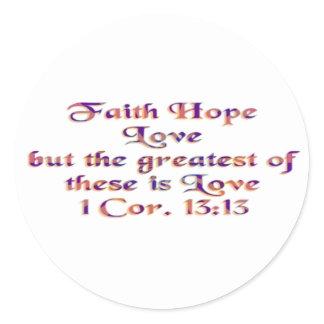1 Corinthians 13:13 Classic Round Sticker